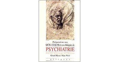 Préparation aux QCM, CCQCM et cas cliniques de psychiatrie