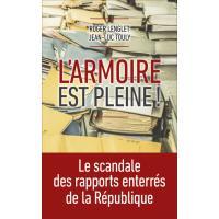 L'armoire est pleine : Le scandale des rapports enterrés de la République