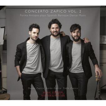 Concerto Zapico Volume 2 Musique de danse baroque espagnole
