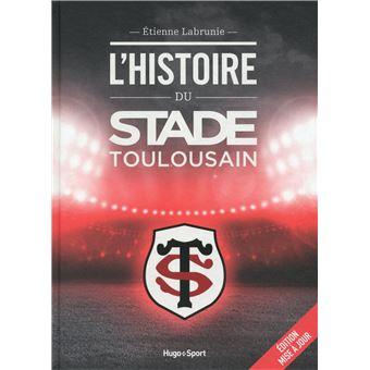 L'histoire du Stade toulousain -Edition mise à jour-