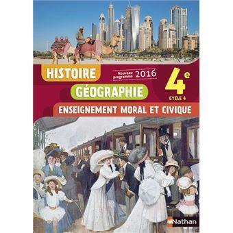 Histoire Geographie Enseignement Moral Et Civique 4e 2016 Manuel Eleve