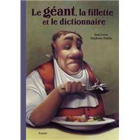 LE GEANT LA FILLETTE ET LE DICTIONNAIRE