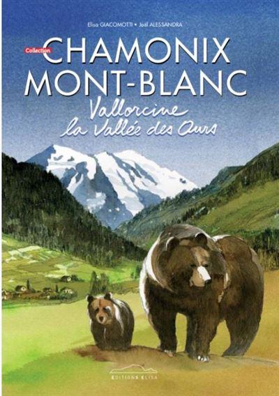 Vallorcine, La vallée des ours