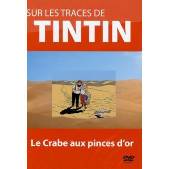TintinSUR LES TRACES DE TINTIN-LE CRABE AUX PINCES D OR-VF