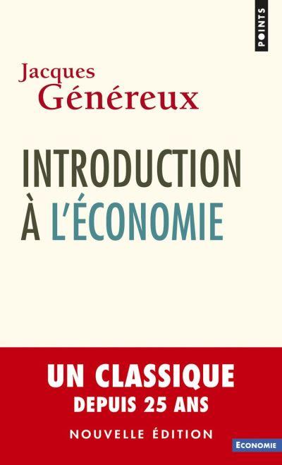 Introduction à l'économie (nouvelle édition) - 9782757856727 - 6,99 €