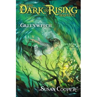 The Dark Is Rising Sequence - : Greenwitch