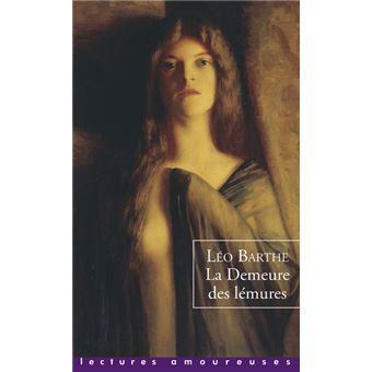 La demeure des lémures de Léo Barthe - Editions La Musardine