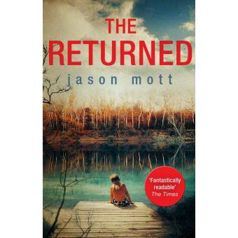 Jason Mott The Returned Ebook