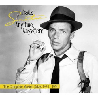Anytime Anywhere The Complete Master Takes 1953-1956 Digipack Inclus un livret de 40 pages