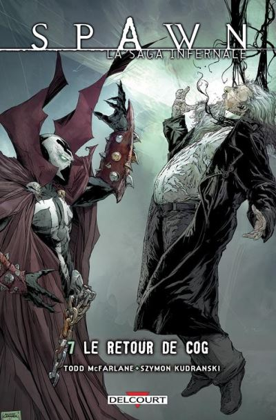 Spawn - La saga infernale T07 - Le Retour de Cog - 9782756075969 - 9,99 €