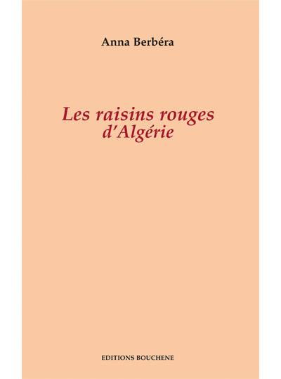 Les raisins rouges d'algerie