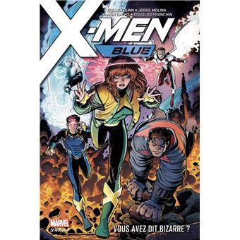 X-MenX-Men Blue T01: Vous avez dit bizarre ?
