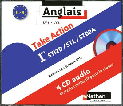 4 CD audio - Anglais - Take Action - 1res STI2D-STL-STD2A CD audio collectifs Audio