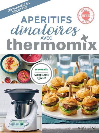 Apéritifs dînatoires avec Thermomix - 9782035969477 - 28,99 €