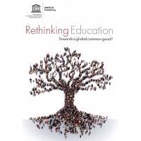 Rethinking education - towards a global common good ?