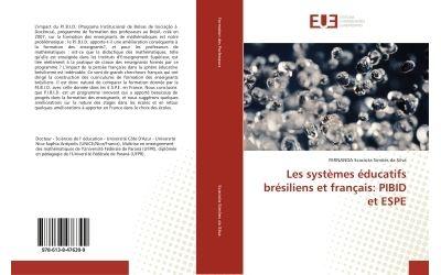 Les systèmes éducatifs brésiliens et français : PIBID et ESPE
