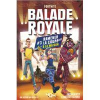 Balade royale - tome 3 Ramener la coup à la maison