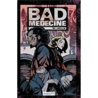 Bad medecine