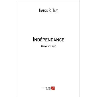 Independance - retour 1962