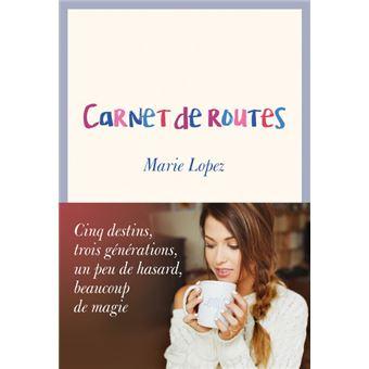 Livre Carnet de routes Marie Lopez