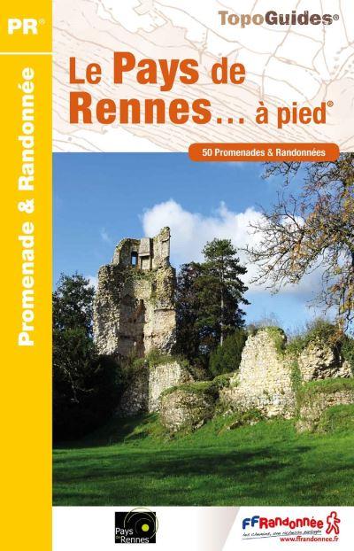 Topo Guide Pays de Rennes à pied