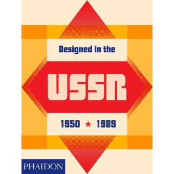 DESIGNED IN THE USSR 1950-1989