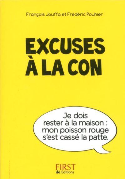Petit Livre de - Excuses à la con - 9782754069045 - 1,99 €