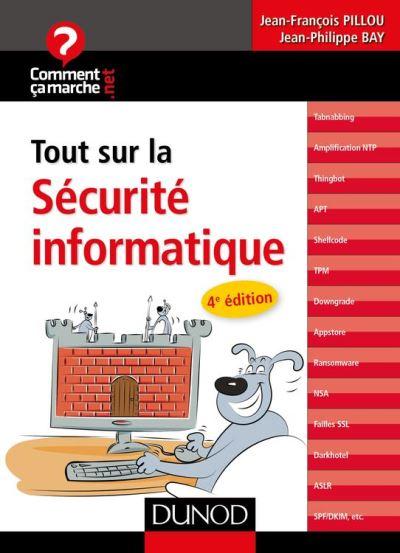 Tout sur la sécurité informatique - 4e édition - 9782100746095 - 8,99 €