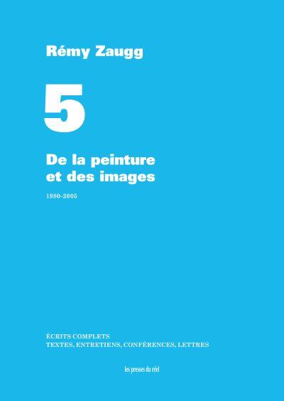 De la peinture et des images, 1980-2005