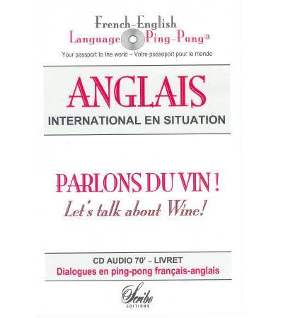 Parlons du vin en anglais