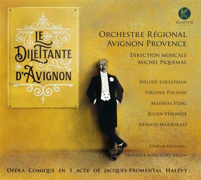 Halévy Opéras - Page 2 Le-dilettante-d-Avignon