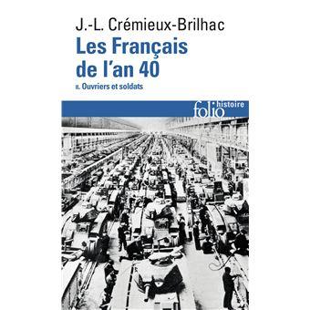 Les Français de l'an 40 (Tome 2-Ouvriers et soldats)