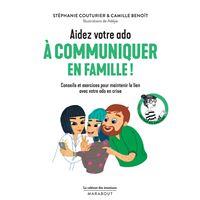Le cabinet des émotions : Aidez votre ado à communiquer en famille