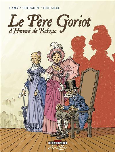 Le Père Goriot, de Balzac - Intégrale