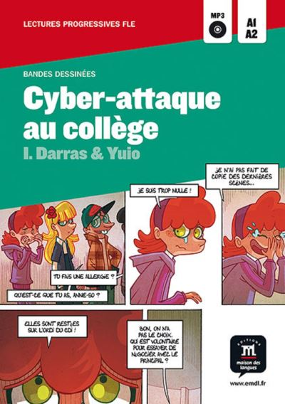 Cyber-attaque au college collection bande dessinee fle a1-a2