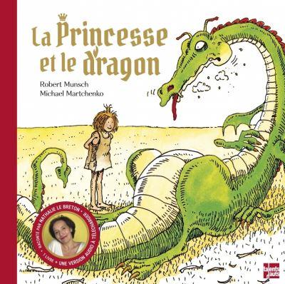 La princesse et le dragon - Edition anniversaire