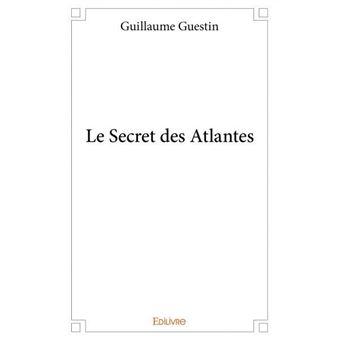 Le secret des Atlantes