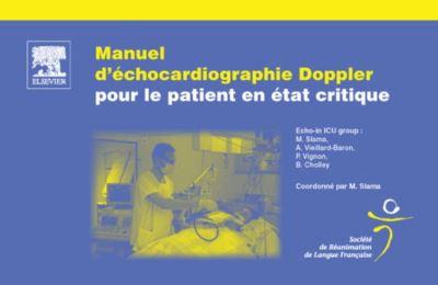 Manuel d'échocardiographie Doppler pour le patient en état critique - 9782994100829 - 25,99 €