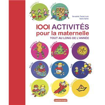 1001 activit s pour la maternelle cartonn bernadette - Livre maternelle gratuit ...