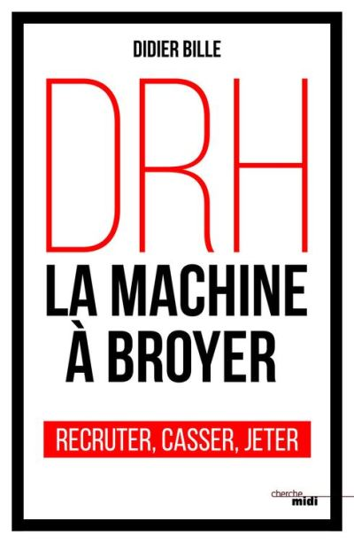 DRH, la machine à broyer - 9782749158068 - 13,99 €