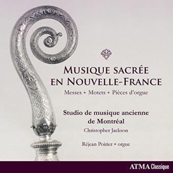 MUSIQUE SACREE EN NOUVELLE-FRANCE