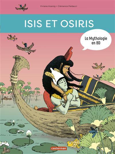 Les enfants du désordre, Isis et Osiris