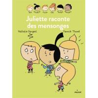 Les Inséparables - Juliette raconte des mensonges