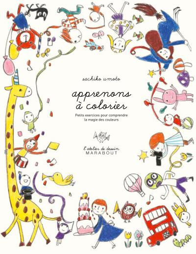 Apprenons à colorier - L'atelier de dessin Marabout