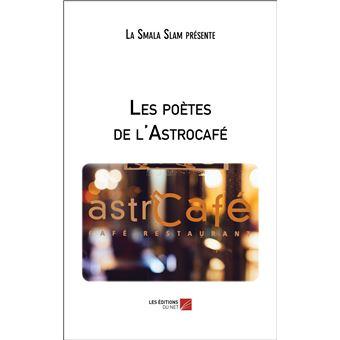 Les poetes de l'astrocafe