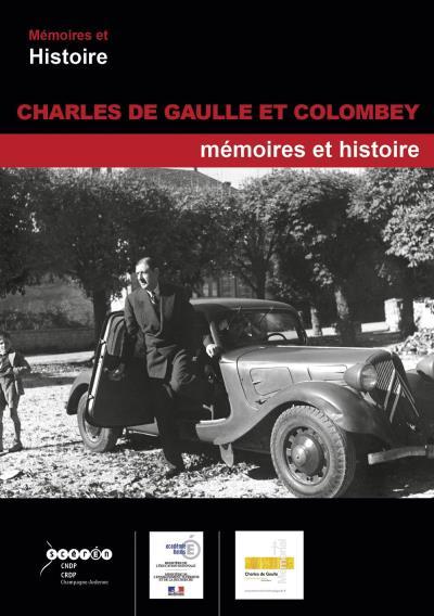 Charles de Gaulle et Colombey, mémoires et histoire