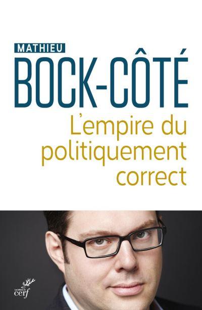 L'empire du politiquement correct - 9782204116374 - 12,99 €