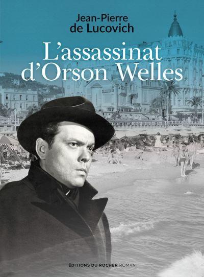 L'assassinat d'Orson Welles - 9782268101958 - 13,99 €