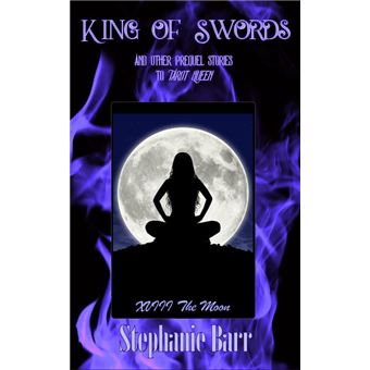 Stephanie barr tous les produits fnac king of swords and other prequel stories to tarot queens fandeluxe Choice Image