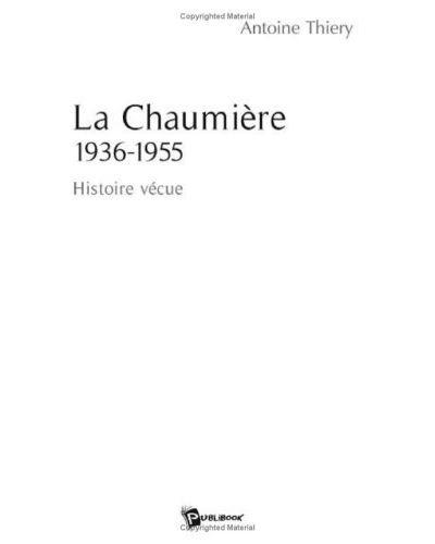La chaumier 1936-1955